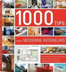1000 TIPS VOOR MODERNE INTERIEURS -GEBONDEN CRISTINA PAREDES
