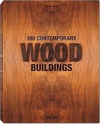 100 CONTEMPORARY WOOD BUILDINGS (2 VOL.) 1